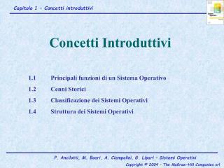 1.1Principali funzioni di un Sistema Operativo 1.2Cenni Storici