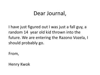 Dear Journal,