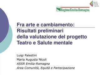Luigi Palestini Maria Augusta Nicoli ASSR Emilia-Romagna Area Comunità, Equità e Partecipazione