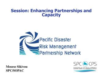 Session: Enhancing Partnerships and Capacity