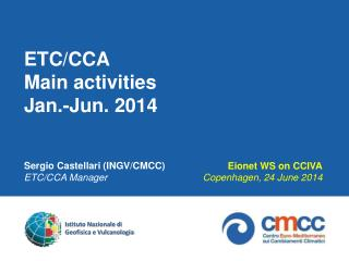 ETC/CCA  Main activities  Jan.-Jun. 2014