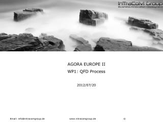 AGORA EUROPE II WP1: QFD Process 2012/07/20