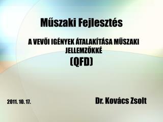 Műszaki Fejlesztés (QFD)