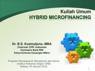 Program Pascasarjana Manajemen dan Bisnis Institut Pertanian Bogor  (IPB) Selasa, 24 Januari 2012