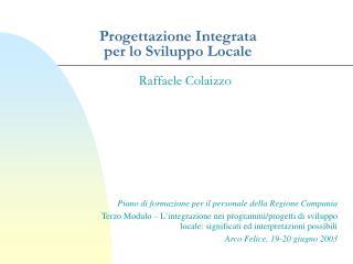 Progettazione Integrata  per lo Sviluppo Locale