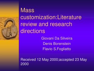 Mass customization:Literature review and research directions