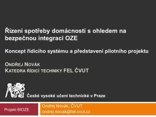 Ondřej Novák Katedra řídicí techniky FEL ČVUT