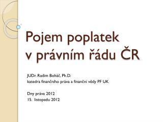 Pojem poplatek v právním řádu ČR