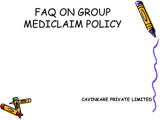 FAQ ON GROUP MEDICLAIM POLICY