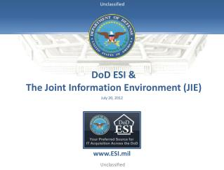 DoD ESI &  The Joint Information Environment (JIE)