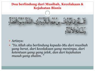 Doa berlindung dari Musibah ,  Kecelakaan  &  Kejahatan Bisnis