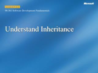 Understand Inheritance