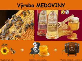 Výroba MEDOVINY