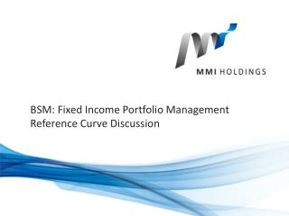 BSM: Fixed Income Portfolio Management Reference Curve Discussion
