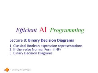 Lecture 8:  Binary Decision Diagrams