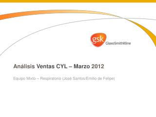 Análisis Ventas  CYL –  Marzo 2012