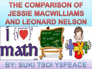 THE COMPARISON OF JESSIE MACWILLIAMS AND LEONARD NELSON