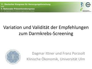 Variation und Validität der Empfehlungen zum Darmkrebs-Screening