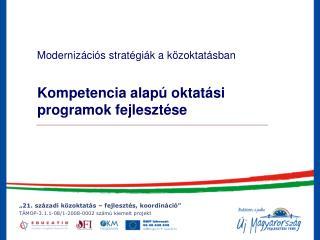 Kompetencia alapú oktatási programok fejlesztése