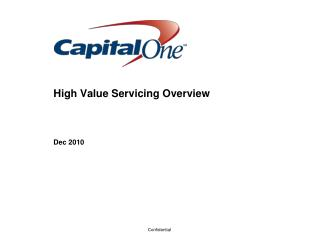 High Value  Servicing Overview Dec 2010