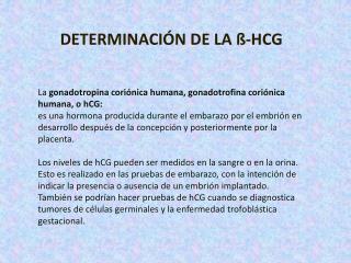 DETERMINACIÓN DE LA  ß -HCG
