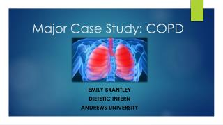 Major Case Study: COPD