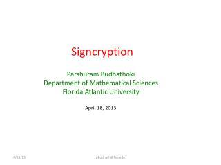 Signcryption
