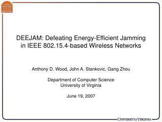 DEEJAM: Defeating Energy-Efficient Jamming in IEEE 802.15.4-based Wireless Networks