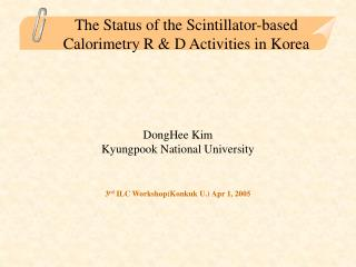 The Status of the Scintillator-based Calorimetry R & D Activities in Korea