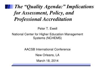 The �Quality Agenda:� Implications for Assessment, Policy, and Professional Accreditation