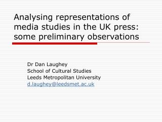 Analysing representations of media studies in the UK press: some preliminary observations