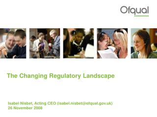 The Changing Regulatory Landscape