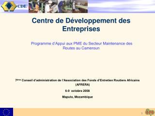 7 ème  Conseil d'administration de l'Association des Fonds d'Entretien Routiers Africains (AFRERA)