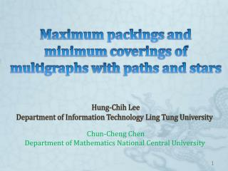 Hung- Chih Lee Department  of Information  Technology Ling  Tung University