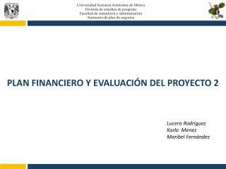 Universidad Nacional Autónoma de México División de estudios de posgrado