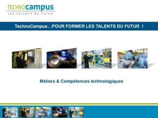 Métiers & Compétences technologiques