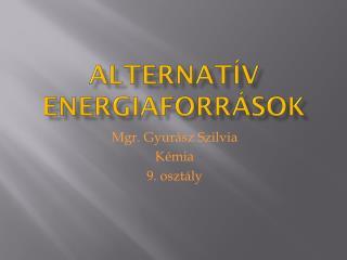 Alternat�v  energiaforr�sok