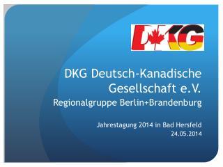 DKG Deutsch-Kanadische Gesellschaft e.V.