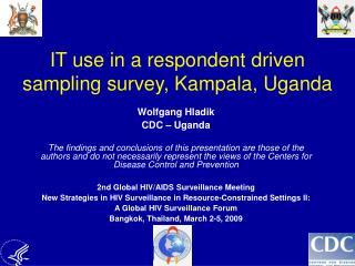 IT use in a respondent driven sampling survey, Kampala, Uganda