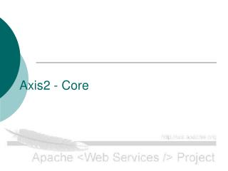 Axis2 - Core