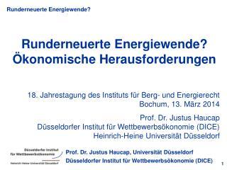 Runderneuerte Energiewende? Ökonomische Herausforderungen