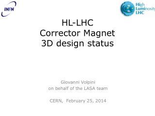 HL-LHC Corrector Magnet 3D design status