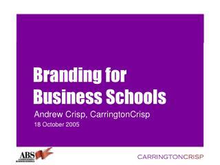 Branding for  Business Schools