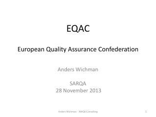 EQAC European Quality  Assurance  Confederation