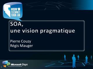 SOA,  une vision pragmatique