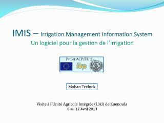 IMIS –  Irrigation Management Information System Un logiciel pour la gestion de l'irrigation
