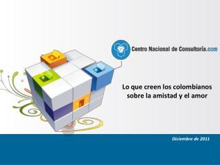 Lo que creen los colombianos sobre la amistad y el amor