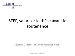 STEP, valoriser la thèse avant la soutenance