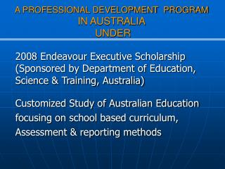A PROFESSIONAL DEVELOPMENT  PROGRAM IN AUSTRALIA  UNDER