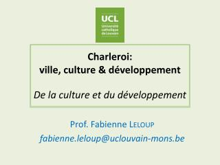 Charleroi:  ville, culture & développement De la culture et du développement